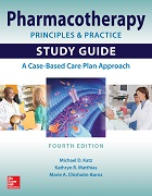 Pharmacotherapy Principles and Practice Study Guide: A Case-Based Care Plan Approach cover